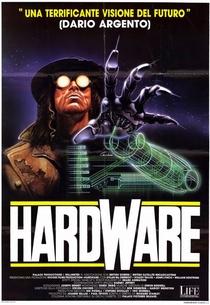 Hardware - O Destruidor do Futuro - Poster / Capa / Cartaz - Oficial 6