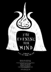 A Noite Em Que A Mente Dela Saltou Pra Fora De Sua Cabeça - Poster / Capa / Cartaz - Oficial 1
