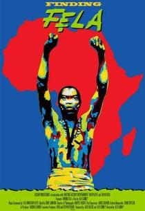 Finding Fela - Poster / Capa / Cartaz - Oficial 1
