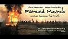 FORCED MARCH film trailer