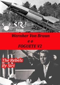 Werner Von Braun e o Foguete V2 - Poster / Capa / Cartaz - Oficial 1