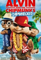 Alvin e os Esquilos 3 (Alvin and the Chipmunks: Chip-Wrecked)