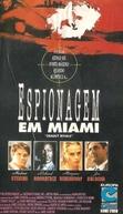 Espionagem em Miami (Deadly Rivals)