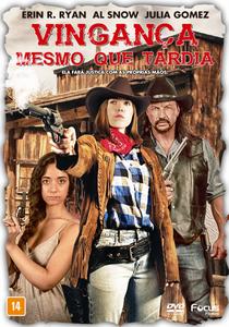 Vingança Mesmo Que Tardia - Poster / Capa / Cartaz - Oficial 3