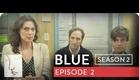 Blue | Season 2, Ep. 2 of 26 | Feat. Julia Stiles | WIGS