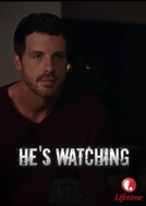 He's Watching (He's Watching)