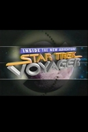 Star Trek Voyager - Inside the New Adventure (Star Trek Voyager - Inside the New Adventure)