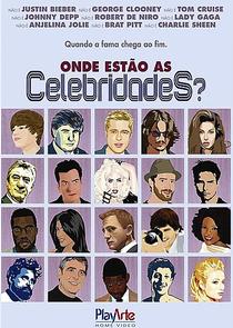 Onde Estão as Celebridades ? - Poster / Capa / Cartaz - Oficial 1