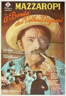 A Banda das Velhas Virgens - Poster / Capa / Cartaz - Oficial 1