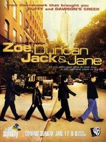 Zoe, Duncan, Jack and Jane (1ª Temporada)  - Poster / Capa / Cartaz - Oficial 1
