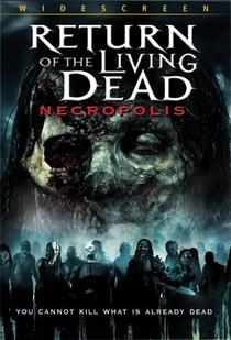 A Volta dos Mortos Vivos - Necropolis - Poster / Capa / Cartaz - Oficial 1