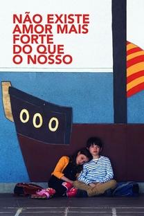 Não existe amor mais forte do que o nosso - Poster / Capa / Cartaz - Oficial 1