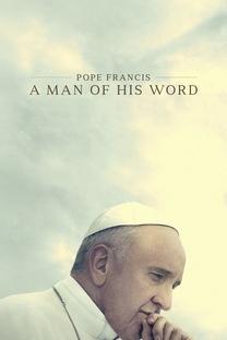 Papa Francisco: Um Homem de Palavra - Poster / Capa / Cartaz - Oficial 1