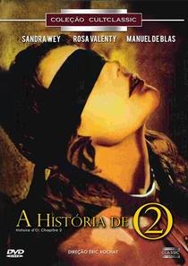 """A História de """"O"""" - Parte 2 - Poster / Capa / Cartaz - Oficial 4"""