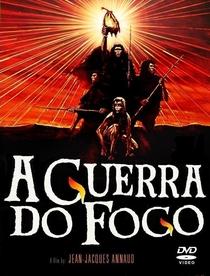 A Guerra do Fogo - Poster / Capa / Cartaz - Oficial 3