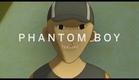 PHANTOM BOY Trailer | Festival 2015