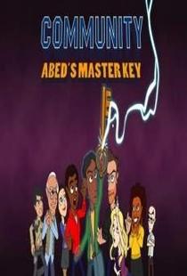 Community: Abed's Master Key  - Poster / Capa / Cartaz - Oficial 1