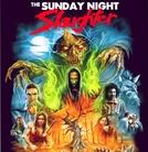The Sunday Night Slaughter