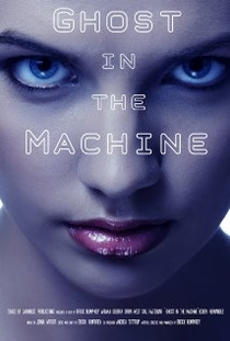 Ghost in the Machine - Poster / Capa / Cartaz - Oficial 1