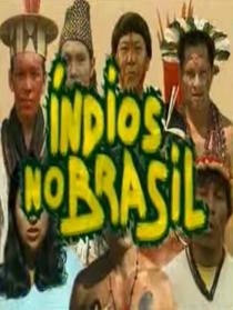 Índios no Brasil - Poster / Capa / Cartaz - Oficial 1