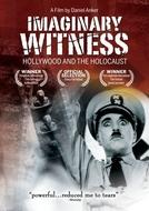 Testemunhas Imaginárias - Hollywood e o Holocausto (Imaginary Witness: Hollywood and the Holocaust)