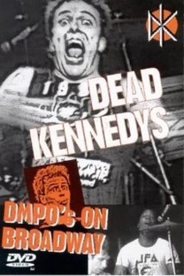 Dead Kennedys - DMPO's on Broadway - Poster / Capa / Cartaz - Oficial 1