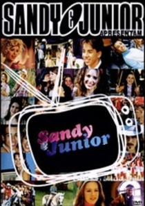 Sandy e Junior (1ª Temporada) - Poster / Capa / Cartaz - Oficial 1