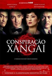 Conspiração Xangai - Poster / Capa / Cartaz - Oficial 2