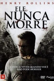 Ele Nunca Morre - Poster / Capa / Cartaz - Oficial 5
