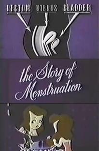 The Story of Menstruation - Poster / Capa / Cartaz - Oficial 1
