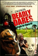 Deadly Dares: Truth or Dare Part 4 (Deadly Dares: Truth or Dare Part IV)