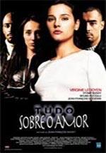 Tudo Sobre o Amor - Poster / Capa / Cartaz - Oficial 2