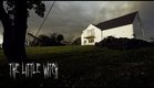 """""""The Little Witch"""" - Short Horror Film"""