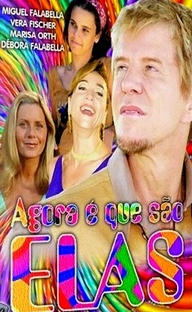 Agora É que São Elas - Poster / Capa / Cartaz - Oficial 1