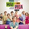 Assista o divertido trailer da comédia nacional MINHA MÃE É UMA PEÇA - O FILME