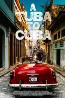 A Tuba to Cuba (A Tuba to Cuba)