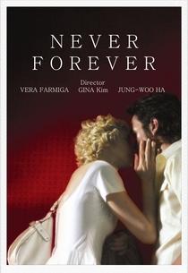 Never Forever - Poster / Capa / Cartaz - Oficial 6
