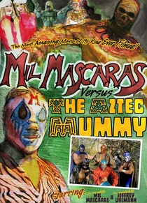 Mil Mascaras vs. the Aztec Mummy - Poster / Capa / Cartaz - Oficial 1