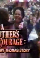 Coragem de Mãe (A Mother's Courage: The Mary Thomas Story)