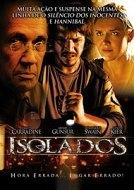 Isolados - Poster / Capa / Cartaz - Oficial 1