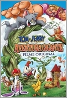 Tom e Jerry: Aventura Gigante (Tom and Jerry's Giant Adventure)