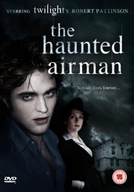 The Haunted Airman (The Haunted Airman)
