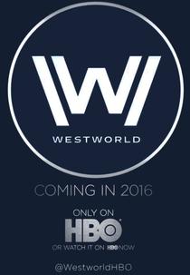Westworld (1ª Temporada) - Poster / Capa / Cartaz - Oficial 7