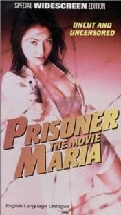 Prisoner Maria: The Movie - Poster / Capa / Cartaz - Oficial 1