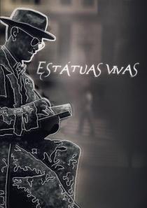 Estátuas Vivas - Poster / Capa / Cartaz - Oficial 1