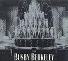Busby Berkeley (Busby Berkeley)