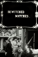 Bewitched Matches