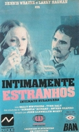Intimamente Estranhos (Intimate Strangers)