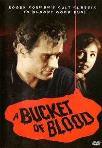 Um Balde de Sangue - Poster / Capa / Cartaz - Oficial 5