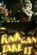 Punk Can Take It (Punk Can Take It)